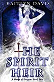The Spirit Heir (A Dance of Dragons Book 2)