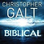 Biblical | Christopher Galt