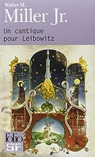 Un cantique pour Leibowitz, Miller, Walter Michael Jr.