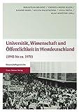 img - for Universitat, Wissenschaft und Offentlichkeit in Westdeutschland: (1945 bis ca. 1970) (German Edition) book / textbook / text book