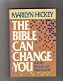 The Bible Can Change You (0884192423) by Hickey, Marilyn