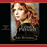 Love's Pursuit | Siri Mitchell