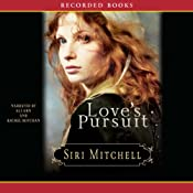 Love's Pursuit | [Siri Mitchell]