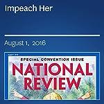 Impeach Her | Andrew C. McCarthy