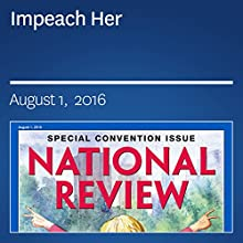 Impeach Her Periodical by Andrew C. McCarthy Narrated by Mark Ashby