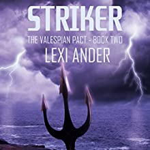 Striker: Valespian Pact, Book 2 (       UNABRIDGED) by Lexi Ander Narrated by Michael Stellman