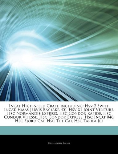 articles-on-incat-high-speed-craft-including-hsv-2-swift-incat-hmas-jervis-bay-akr-45-hsv-x1-joint-v