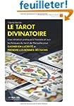 Le tarot divinatoire : Jeu de cartes...