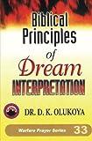 img - for Biblical Principles of Dream Interpretation book / textbook / text book