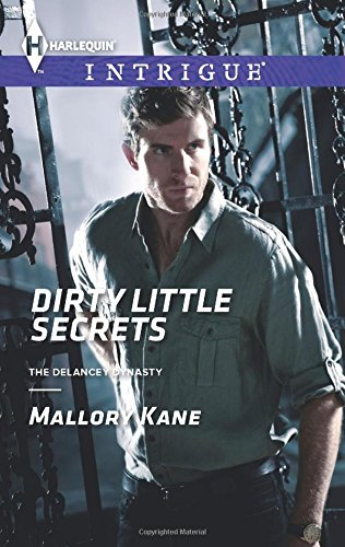 Image of Dirty Little Secrets (Harlequin Intrigue\The Delancey Dynasty)