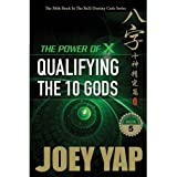 The Power of X -Qualifying the 10 Gods