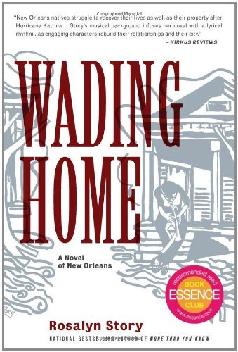 Free Kindle Book : Wading Home: A Novel of New Orleans