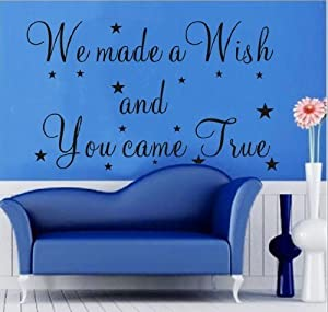 Tarmader We Made A Wish and You Came True Vinyl Wall Decals Quotes Sayings for Home decal from Tarmader