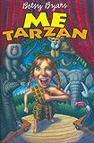 Me Tarzan (0064421198) by Byars, Betsy