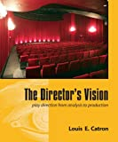 The Directors Vision: Play Direction from Analysis to Production