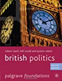 British Politics (Palgrave Foundations)