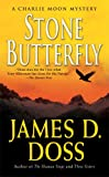 Stone Butterfly (A Charlie Moon Mystery) (0312936656) by Doss, James D.