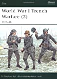 img - for World War I Trench Warfare (2): 1916-18 (Elite) (Pt.2) book / textbook / text book