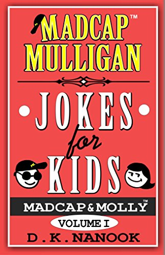 Madcap Mulligan Jokes For Kids by Dk Nanook ebook deal