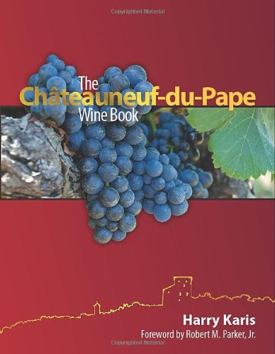 The Chateauneuf-du-Pape Wine Book