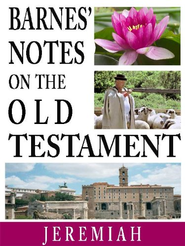 Barnes' Notes on the Old Testament-Book of Jeremiah (Annotated) (Albert Barnes Old Testament compare prices)
