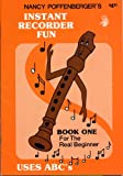 Instant Recorder Fun: Book 1 (Instant Recorder Fun Package)