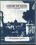 Culture and Values: A Survey of the Western Humanities, 2nd Edition, INSTRUCTOR'S MANUAL / TEST BANK