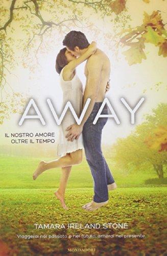 Away. Il nostro amore oltre il tempo