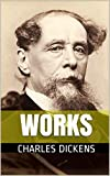 Dickens Complete Works: Biography and Critics