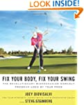Fix Your Body, Fix Your Swing: The Re...