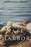 Safe Harbor: (The Lake Series, Book 3) (The Lake Trilogy)