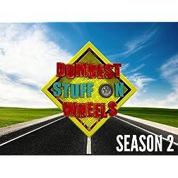 Dumbest Stuff on Wheels Season 2