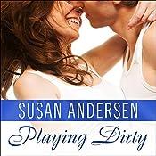 Playing Dirty: Sisterhood Diaries, Book 3 | Susan Andersen