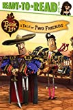 img - for A Tale of Two Friends (The Book of Life) book / textbook / text book