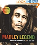 Marley Legend: An Illustrated Life of...