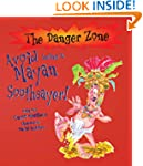 Avoid being a Mayan Soothsayer (Dange...