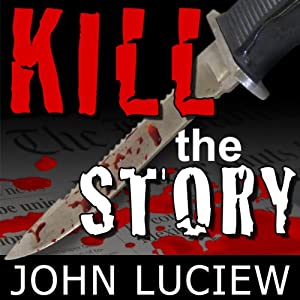 Kill the Story Audiobook