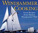 img - for Windjammer Cooking: Great Recipes from Maine's Windjammer Fleet book / textbook / text book
