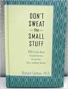 richard carlson don t sweat the small stuff pdf