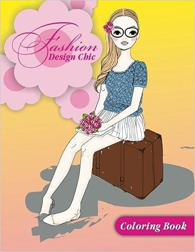 Amazon Fashion Design Books Fashion Design Chic Coloring