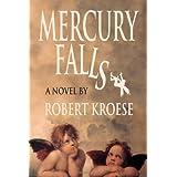 Mercury Falls ~ Robert Kroese