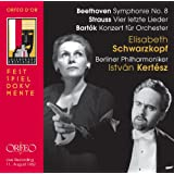 Beethoven: Symphony No.8; Strauss: 4 Last Songs; Bartok: Concerto for Orchestra