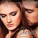 Secrets: Secrets, Volume 1 | H. M. Ward,Ella Steele
