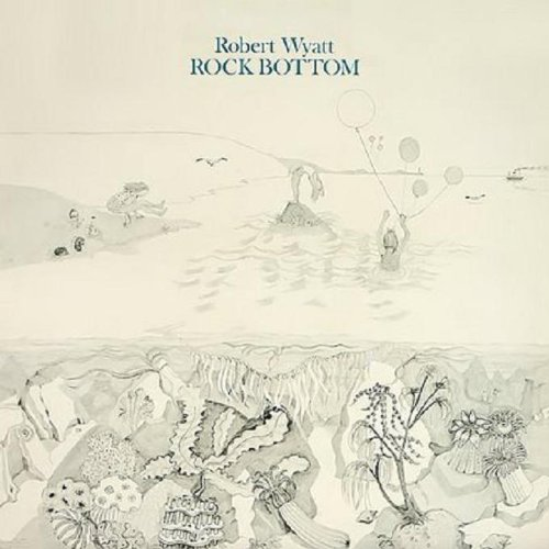 Rock Bottom by ROBERT WYATT, Mike Oldfield, Gary Windo, Ivor Cutler and Mongezi Feza