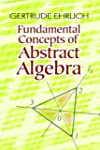 Fundamental Concepts of Abstract Algebra