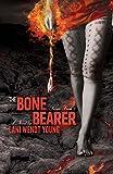 The Bone Bearer (Book Three in the Telesa Trilogy)