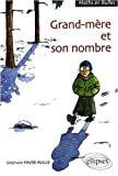 Grand-m�re et son nombre