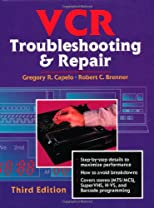 VCR Troubleshooting & Repair, Third Edition