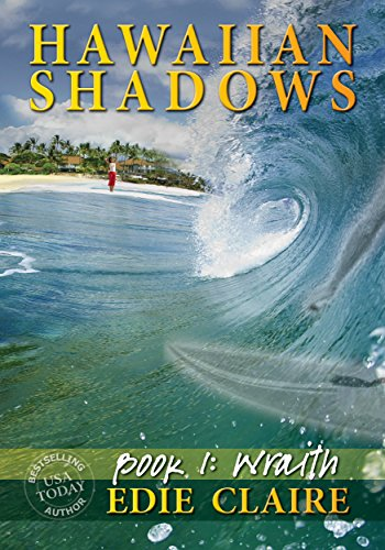 Wraith: Book One (Hawaiian Shadows 1)