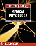 Medical Physiology: The Big Picture (LANGE The Big Picture)
